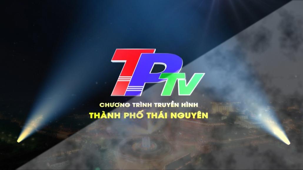 Truyền hình thành phố Thái Nguyên ngày 27/3/2021