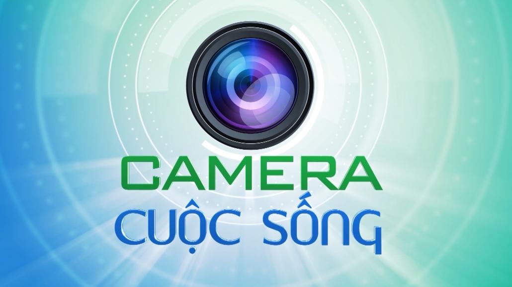 Camera cuộc sống ngày 11/4/2021
