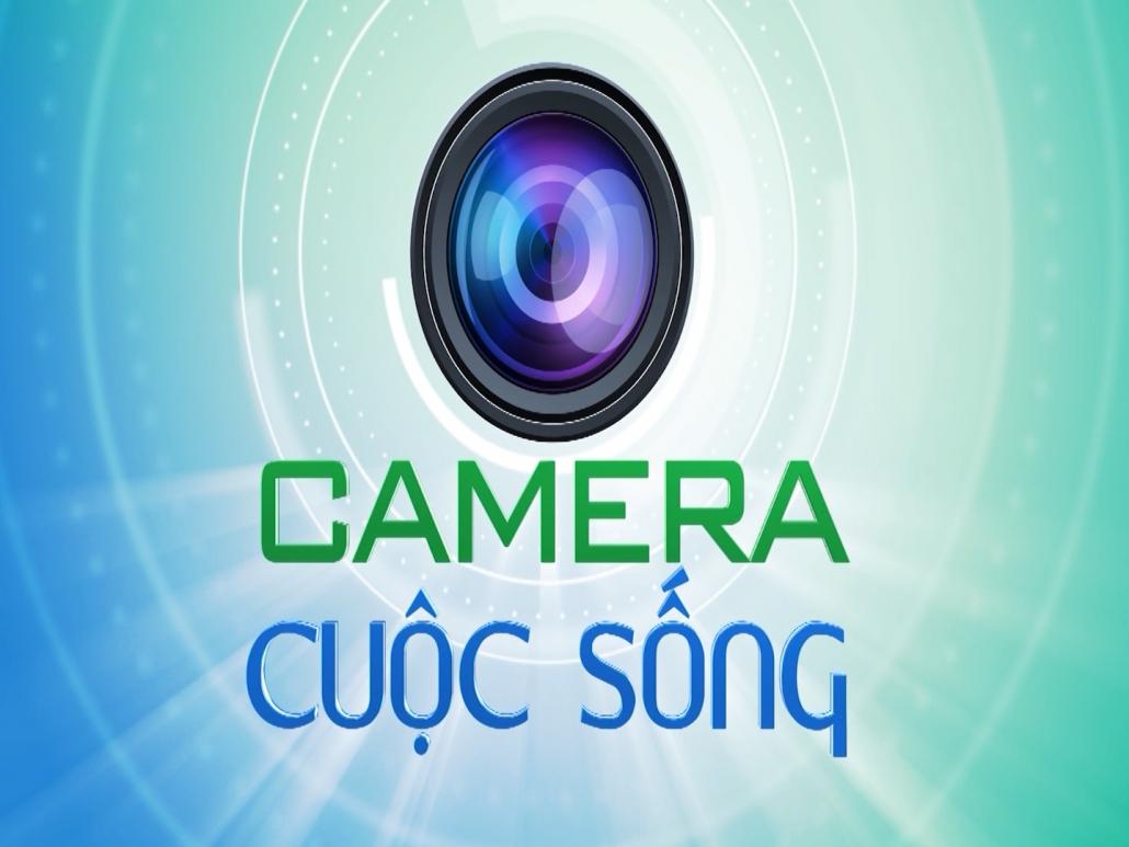 Camera cuộc sống ngày 16/4/2021
