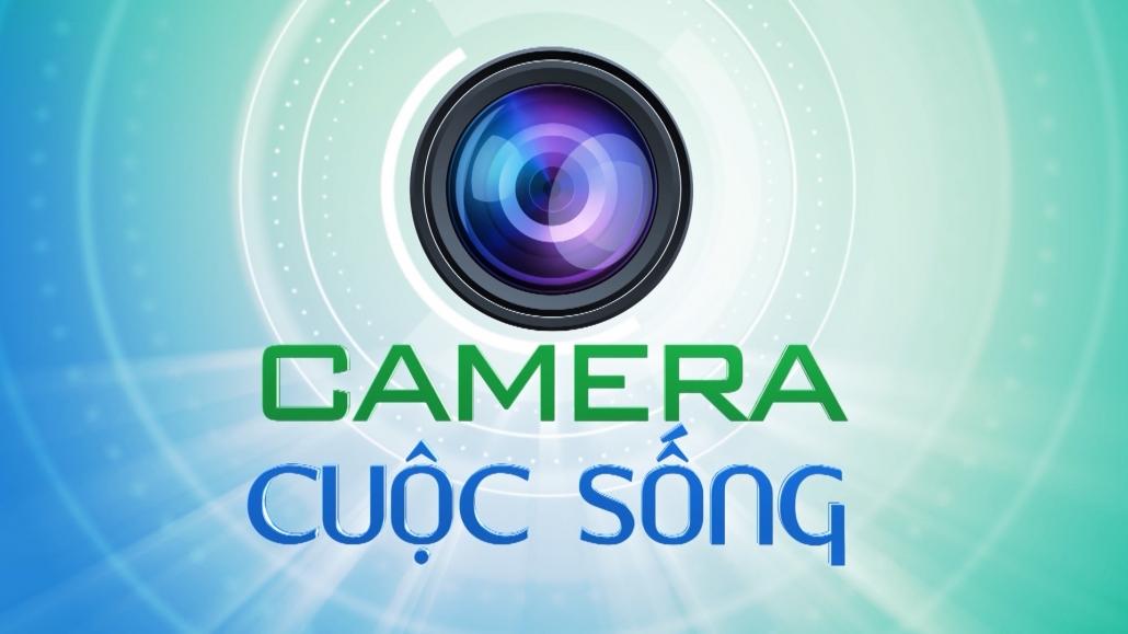 Bản tin Camera cuộc sống ngày 12/4/2021
